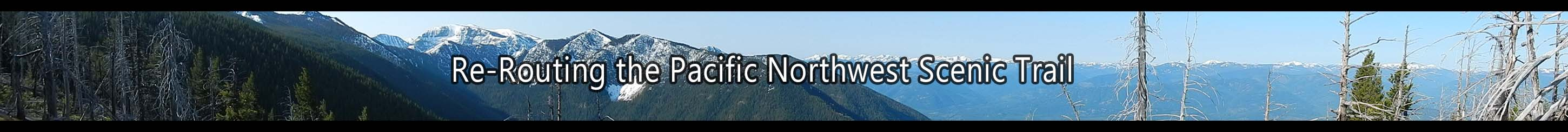 Re-Routing the Pacific Northwest Trail